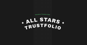 All-stars Trustfolio - Second Trimestre 2020